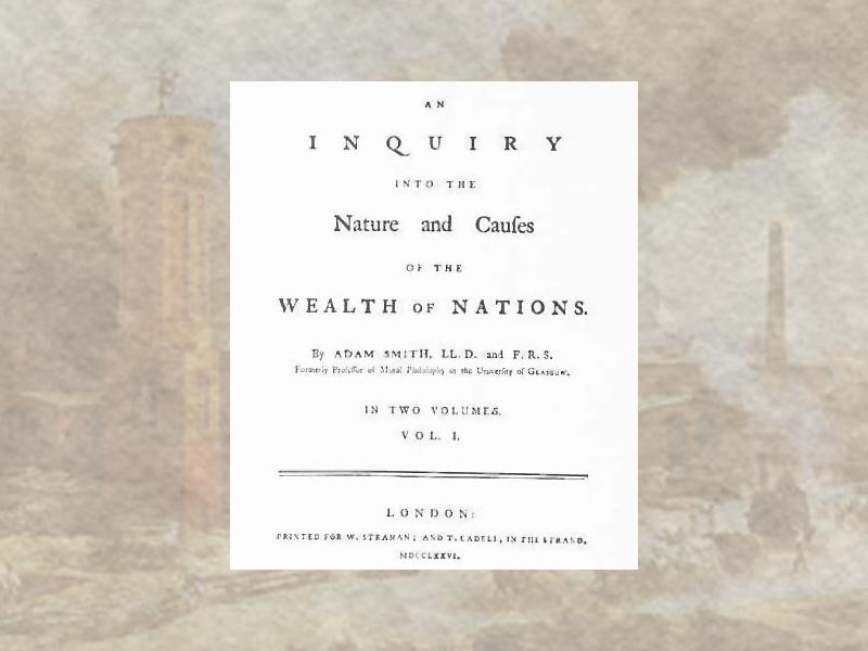 """Выход """"Исследования о природе и причинах богатства народов"""" Адама Смита"""